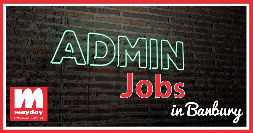Admin Jobs in Banbury